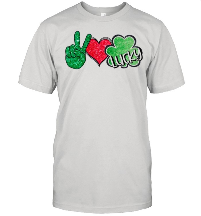 Peace Love Lucky Irish shirt