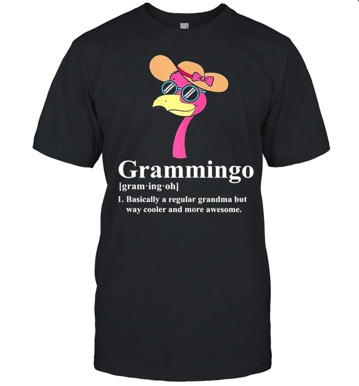Grammingo Regular Grandma But Way Cooler Awesome Flamingo shirt