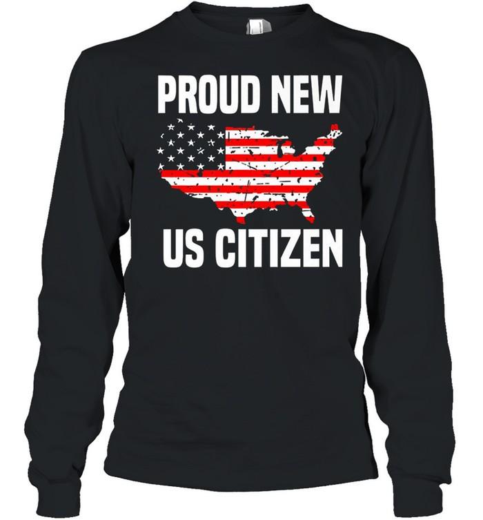 Proud new US citizen Red line flag shirt Long Sleeved T-shirt