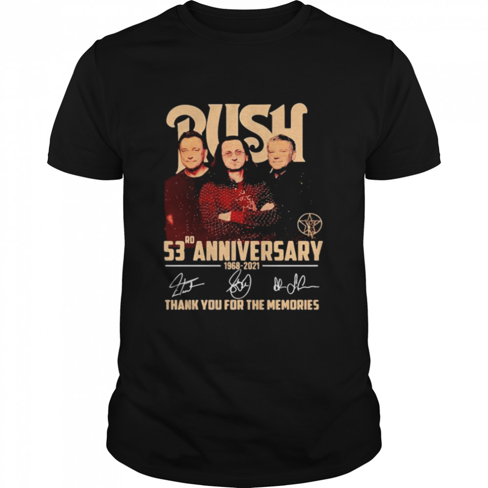 Push 53rd Anniversary 1968 2021 Thank You For The Memories Signature Shirt