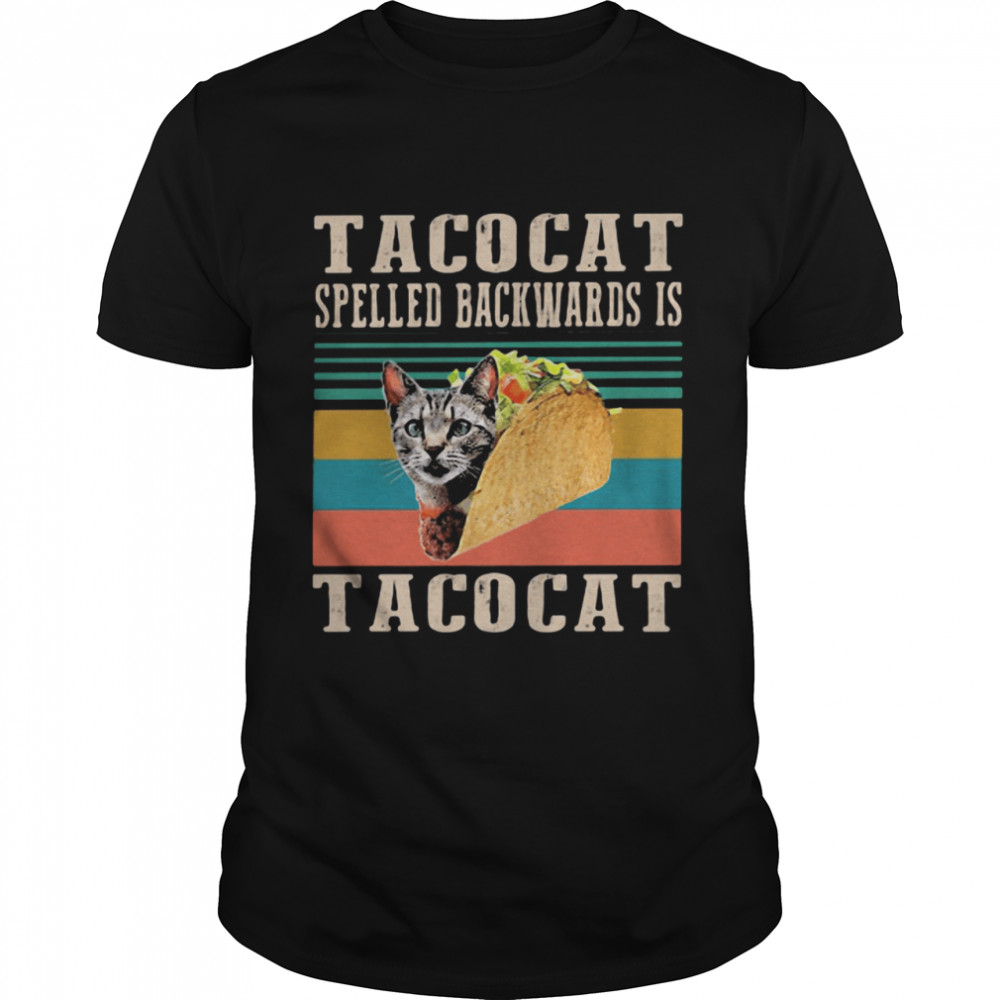 Tacocat Spelled Backwards Is Tacocat Vintage Shirt