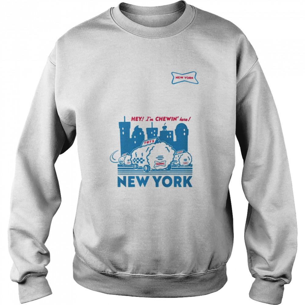 Sonic hey I'm chewin' here New York shirt Unisex Sweatshirt
