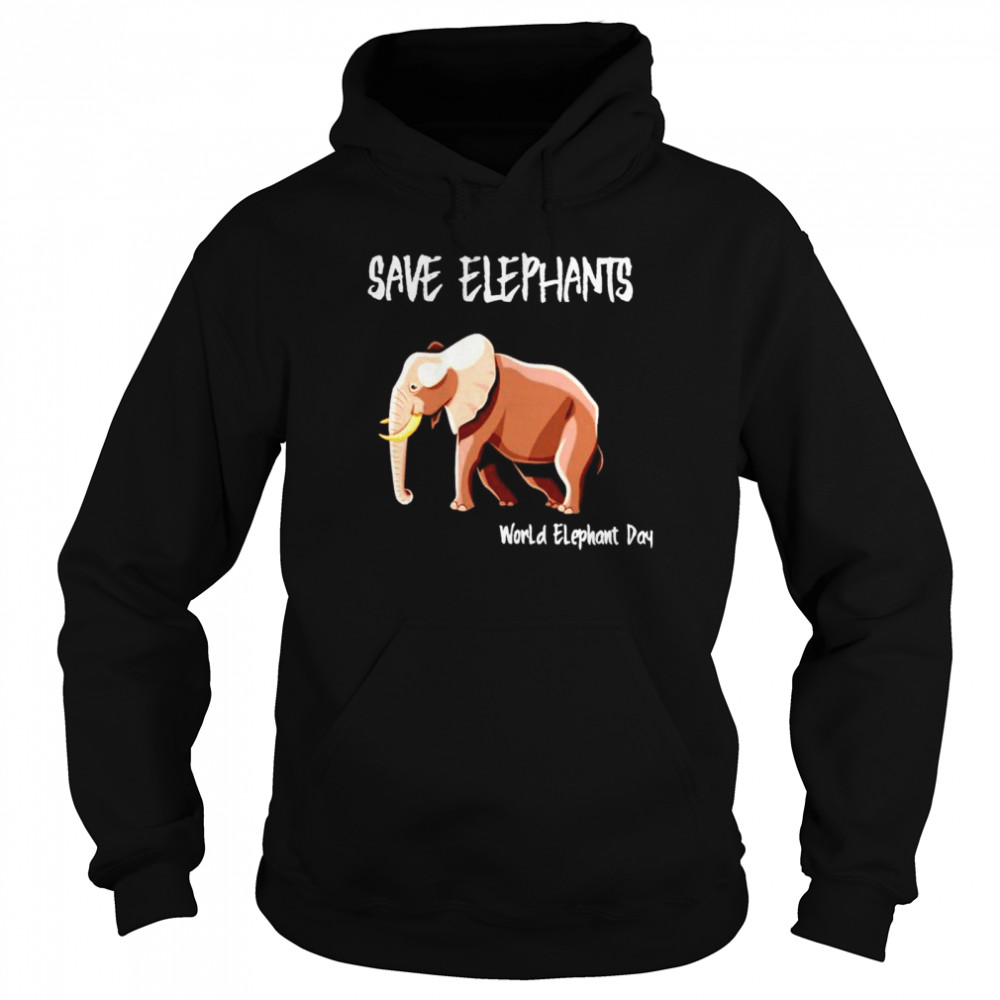 Save elephants world elephant day shirt Unisex Hoodie