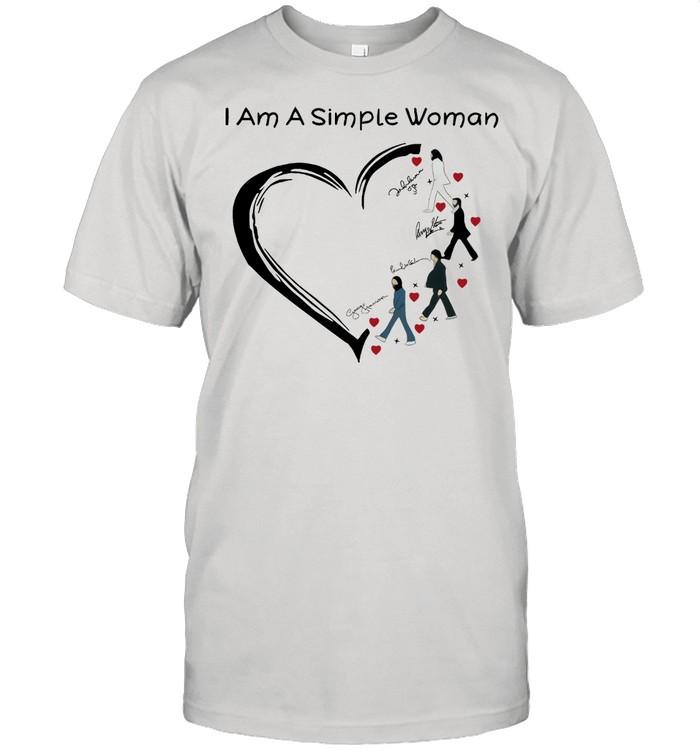 I Am A Simple Woman Heart The Beatles Signature Shirt