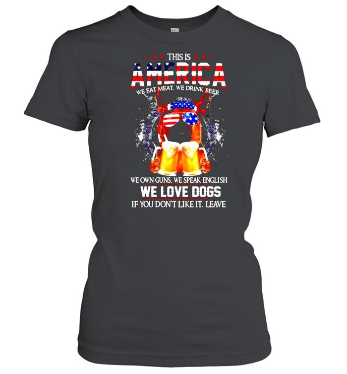 German Shepherd This is America we eat meat we drink beer shirt Classic Women's T-shirt