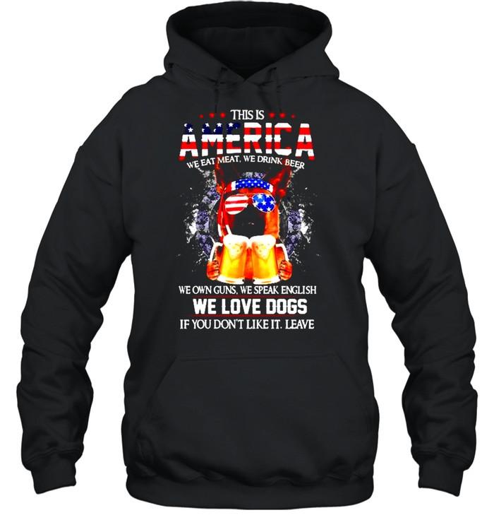 German Shepherd This is America we eat meat we drink beer shirt Unisex Hoodie