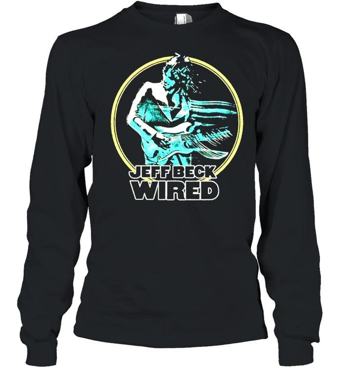 Jeff Beck wired shirt Long Sleeved T-shirt