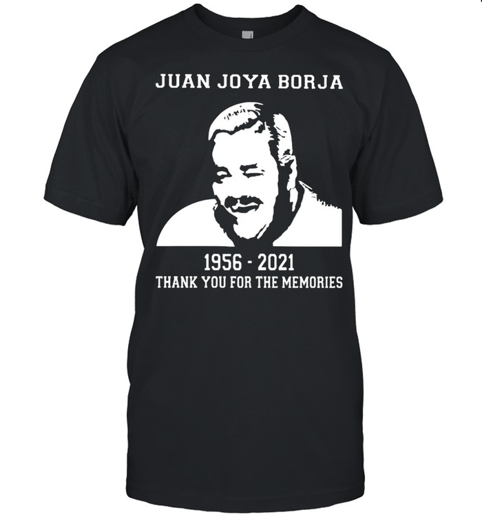 Juan joya borja thank you for the memories shirt