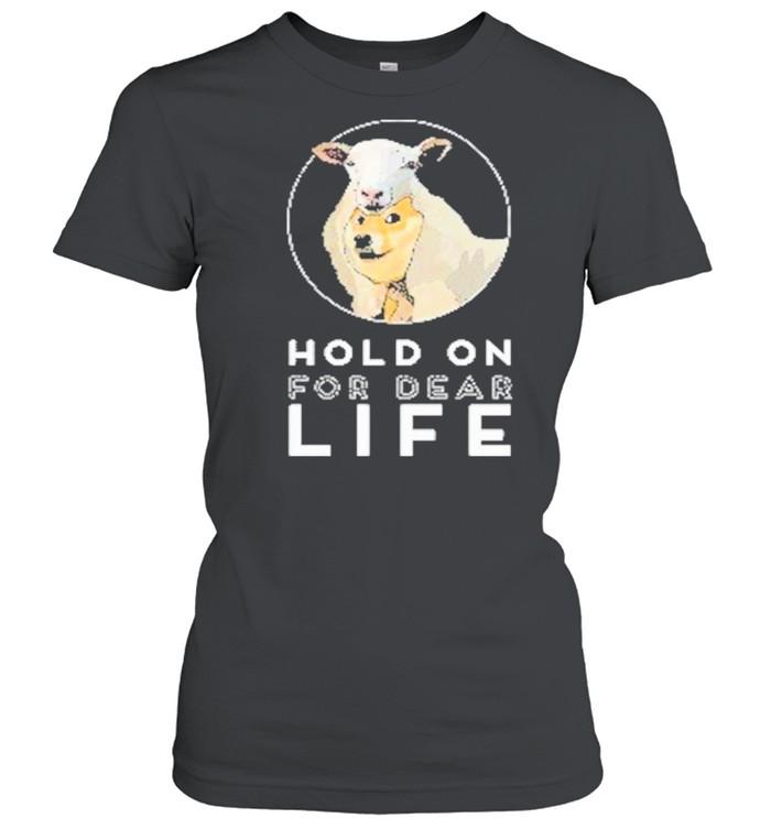 Dogecoin Hold On For Dear Life shirt Classic Women's T-shirt
