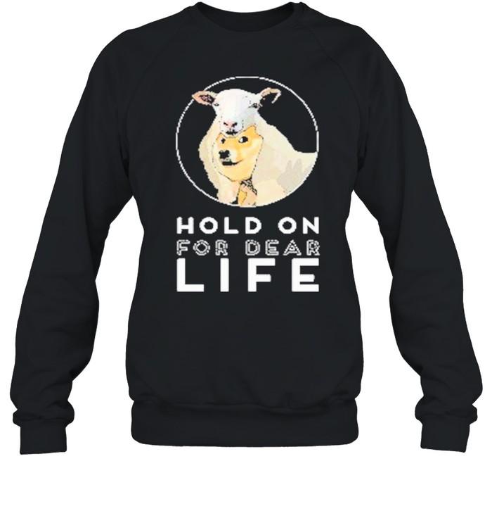 Dogecoin Hold On For Dear Life shirt Unisex Sweatshirt