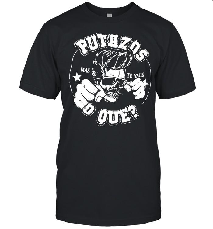 Putazos O Que Vintage Greaser shirt