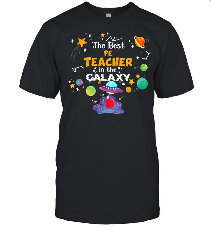 The Best Pe Teacher In The Galaxy T-shirt