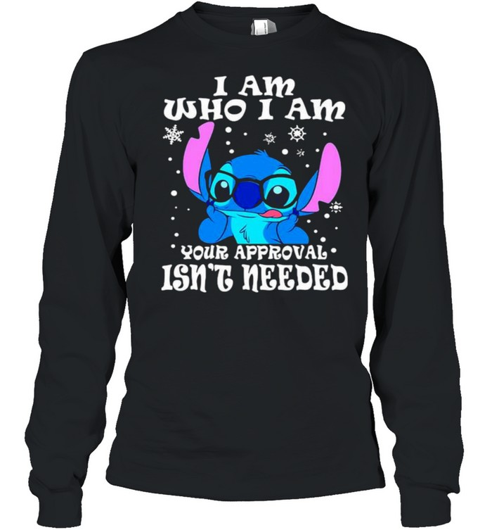 I am who i am your approval isnt needed stitch shirt Long Sleeved T-shirt