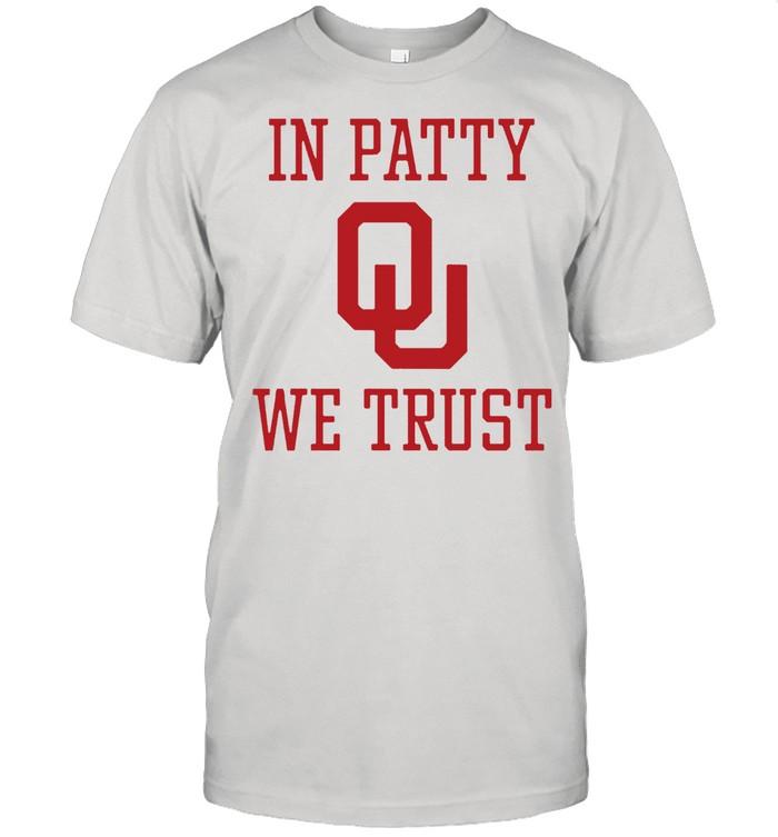 In Patty We Trust shirt