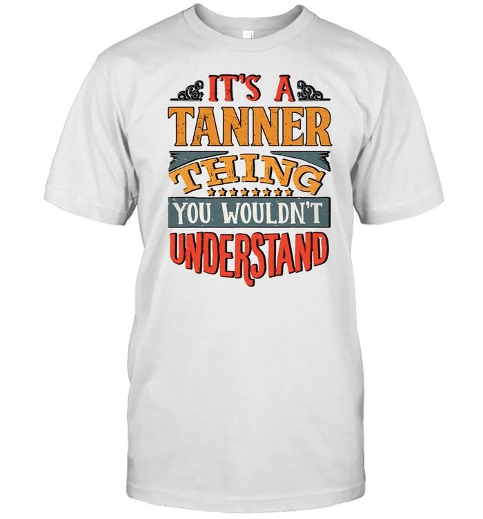 Tanner Name shirt