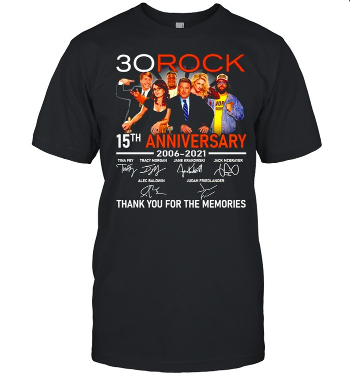 30 Rock 15th Anniversary 2006 2021 thank you for the memories shirt