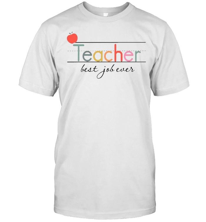 Best Job Ever Teacher Shirt, Back To School Teacher Shirt, teacher Dad Gifts, Proud Teacher shirt