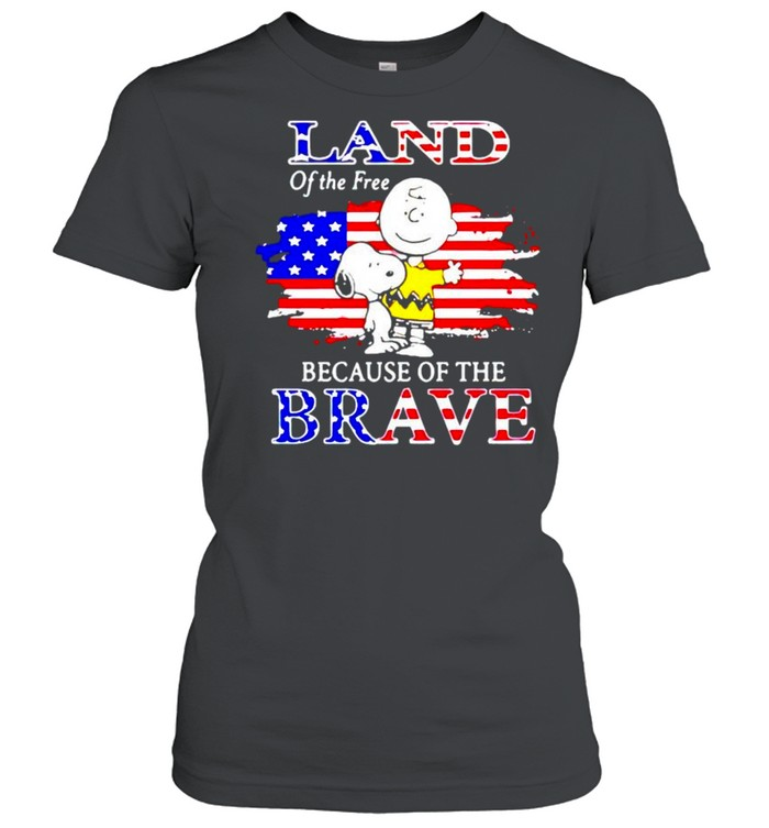 Snoopy land of the free because of the brave shirt Classic Women's T-shirt