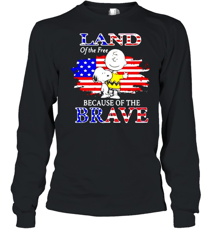 Snoopy land of the free because of the brave shirt Long Sleeved T-shirt