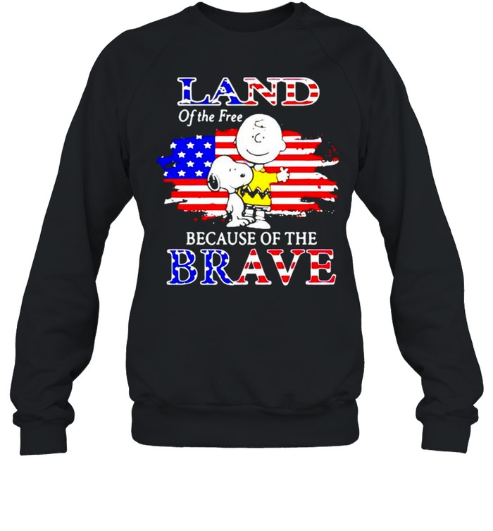 Snoopy land of the free because of the brave shirt Unisex Sweatshirt