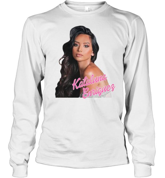 Kataluna Enriquez Miss Nevada 2021 shirt Long Sleeved T-shirt