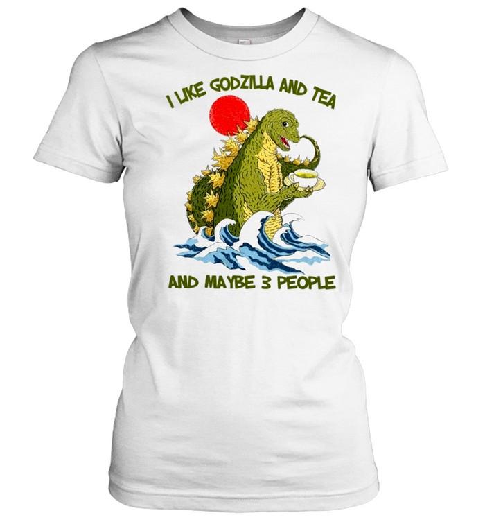 I like godzilla and tea and maybe 3 people shirt Classic Women's T-shirt