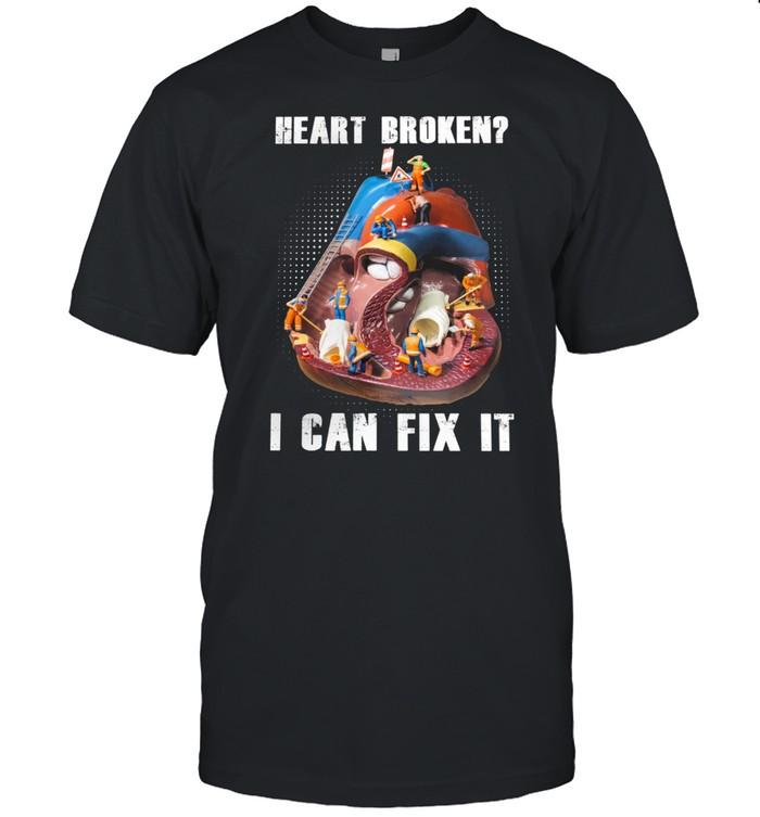 Cardiology Heart Broken I Can Fix It shirt