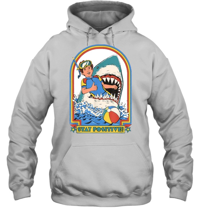 Stay Positive Shark Attack Vintage Retro T- Unisex Hoodie