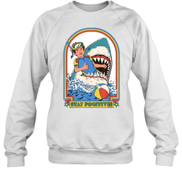 Stay Positive Shark Attack Vintage Retro T- Unisex Sweatshirt