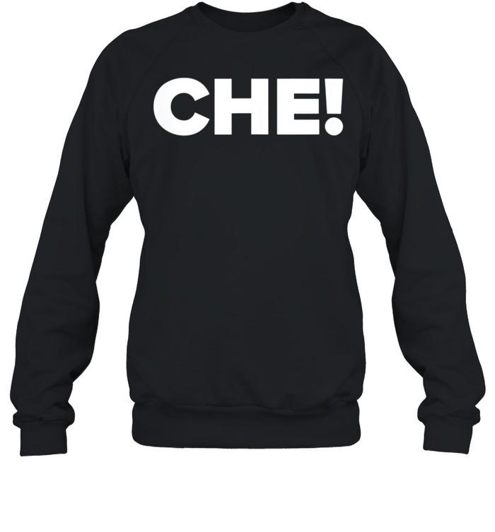 CHE Sando shirt Unisex Sweatshirt
