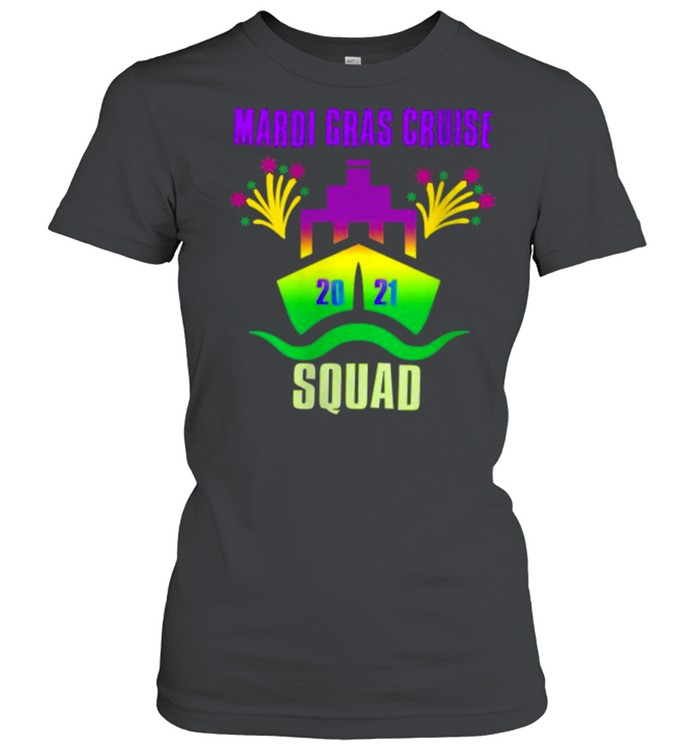 Mardi Gras Cruise Squad 2021Group Matching Outfit T- Classic Women's T-shirt