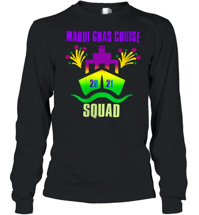 Mardi Gras Cruise Squad 2021Group Matching Outfit T- Long Sleeved T-shirt