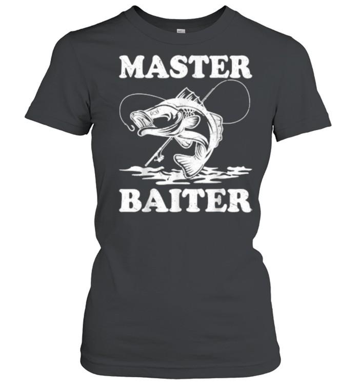 Master Baiter Fishing Lover Funny T- Classic Women's T-shirt