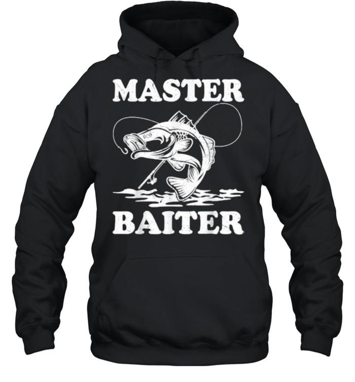 Master Baiter Fishing Lover Funny T- Unisex Hoodie