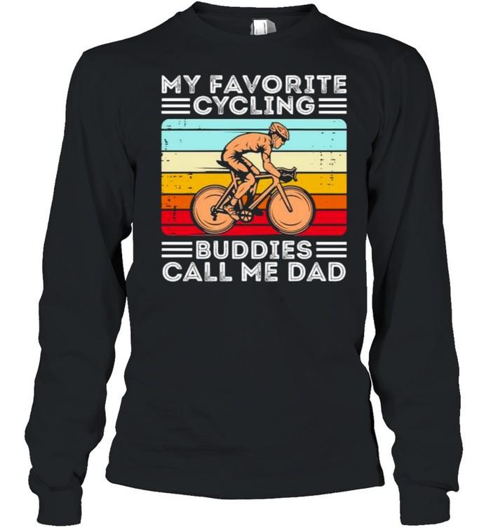 My favorite cycling buddies call me dad vintage shirt Long Sleeved T-shirt