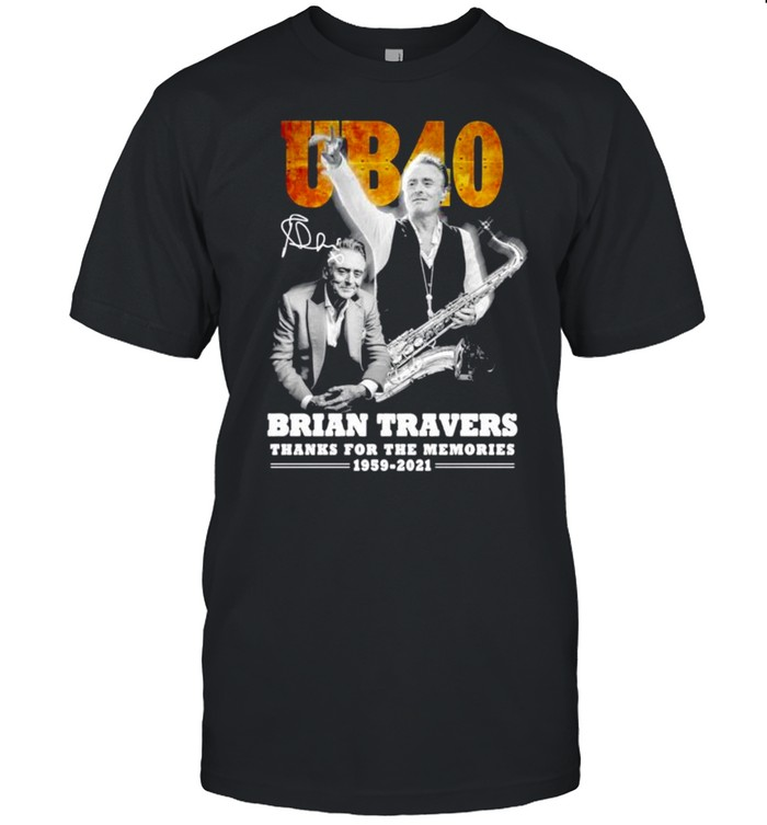 UB40 Brian Travers signature thanks for the memories shirt