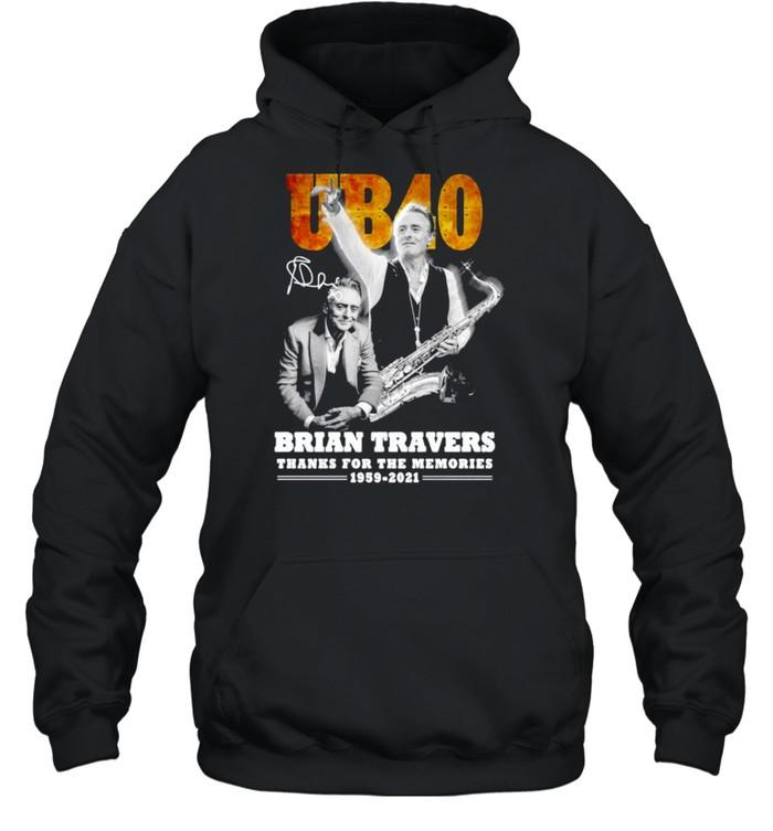 UB40 Brian Travers signature thanks for the memories shirt Unisex Hoodie