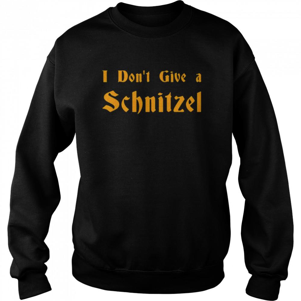 I don't give a Schnitzel shirt Unisex Sweatshirt