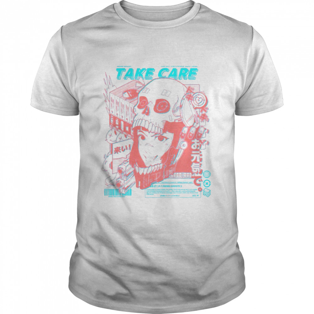 Genki Ghost you got one chance don't miss take care shirt