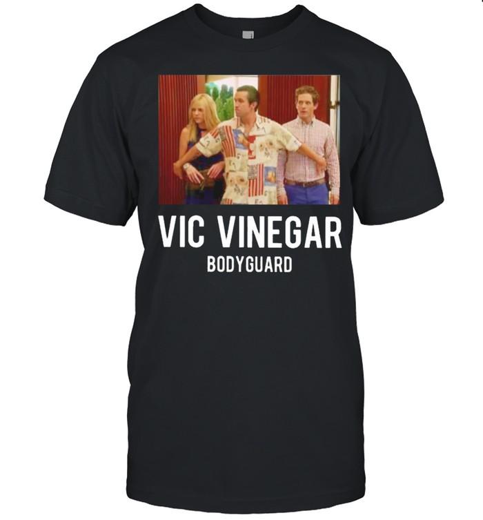 Vic Vinegar bodyguard shirt