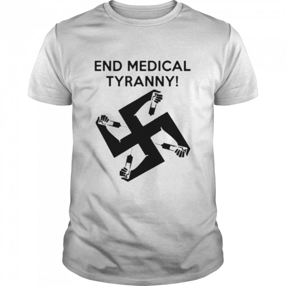 End medical tyranny vax symbol police syringe tyranny Biden shirt